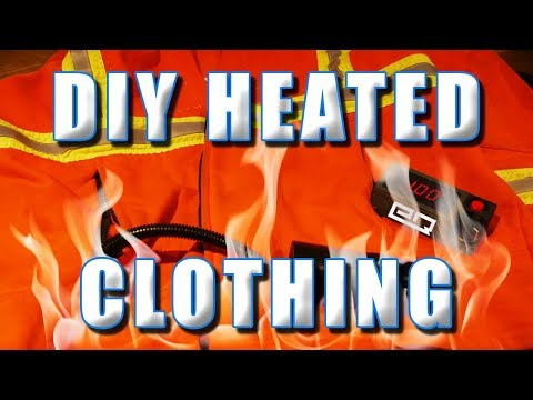 How To Make Your Own Heated Clothing! Inexpensive And Easy!