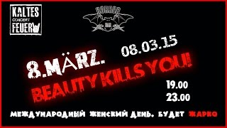 08.03.15 | 8.März. BEAUTY KILLS YOU | HORROR BAR(, 2015-03-05T19:52:45.000Z)
