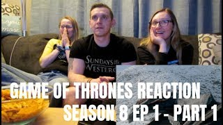 GAME OF THRONES REACTION ~ SEASON 8 EPISODE 1 PART 1