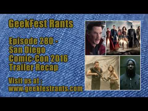 Episode 280 - San Diego Comic Con 2016 Trailer Recap
