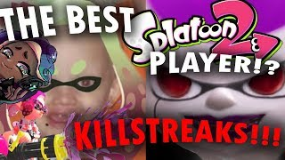 CRAZY KILL STREAKS - Splatoon 2