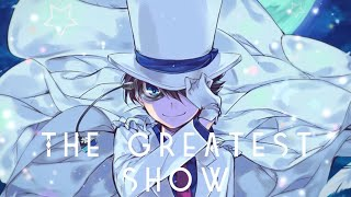 The Greatest Show - Nightcore