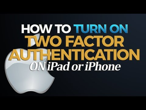 How to turn on Two Factor authentication on iPad/iPhone