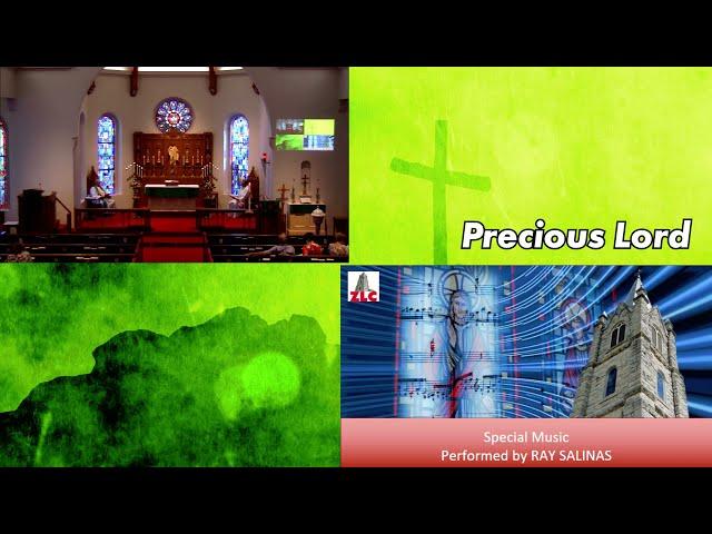 Worship Music - Ray Salinas - Precious Lord
