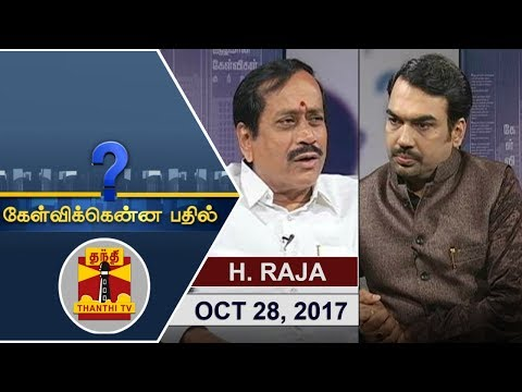 (28/10/2017) Kelvikkenna Bathil | Exclusive Interview with H. Raja, BJP National Secretary