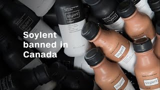"""Canada bans """"meal replacement"""" Soylent"""