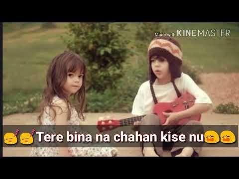 Tere bina chaha Kise nu    love song   new update