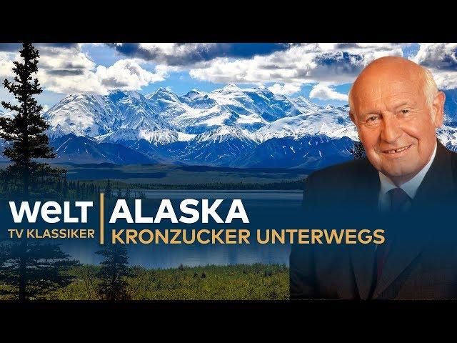 KLIMAWANDEL in ALASKA - Kronzucker unterwegs | Doku - TV Klassiker
