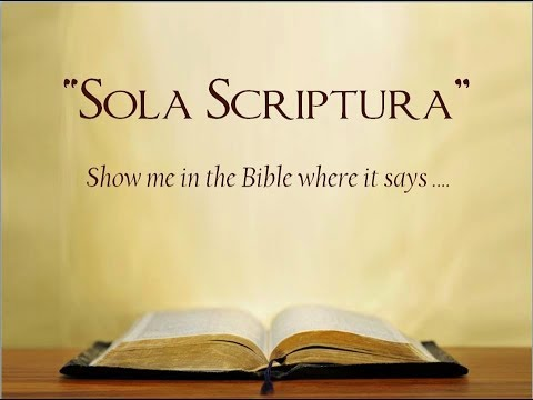 A Quick Case For Sola Scriptura | The Bible is SUFFICIENT