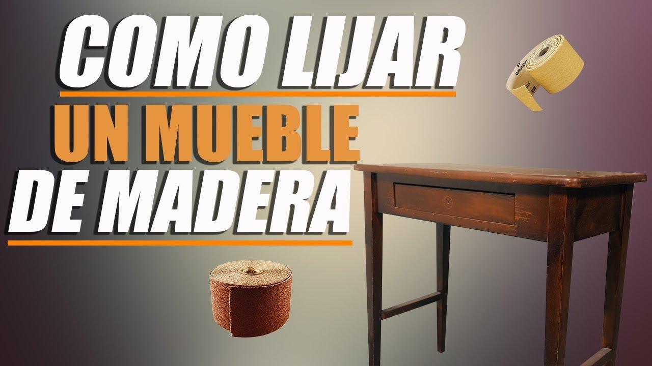 Como lijar un mueble de madera youtube for Como limpiar un mueble barnizado