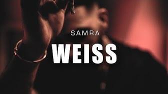 SAMRA - WEISS (prod. by Lukas Piano & Greckoe)