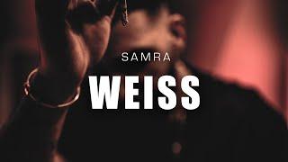 SAMRA_-_WEISS_(prod._by_Lukas_Piano_&_Greckoe)