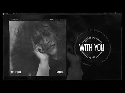 nicole-bus---with-you-(official-audio)