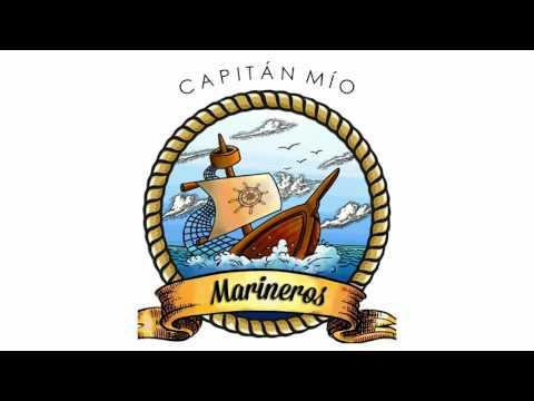capitán mío marineros