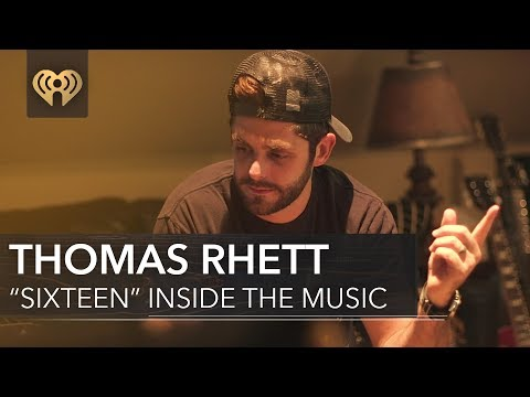 "Thomas Rhett ""Sixteen"" 