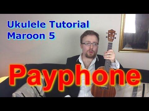 Maroon 5 - Payphone - Ukulele Lesson