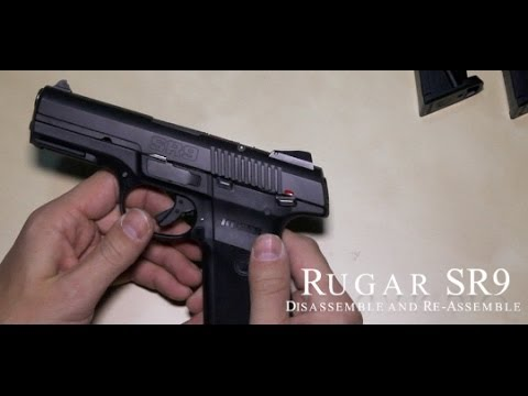 Ruger SR9   Disassemble Assemble