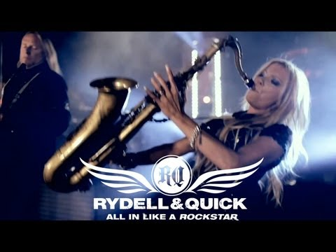 ALL IN LIKE A ROCKSTAR - RYDELL & QUICK (Official Video)