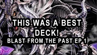THIS WAS A BEST DECK! (BLAST FROM THE PAST EP 1)
