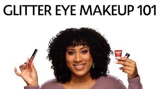 Glitter 101 Eye Makeup | Sephora