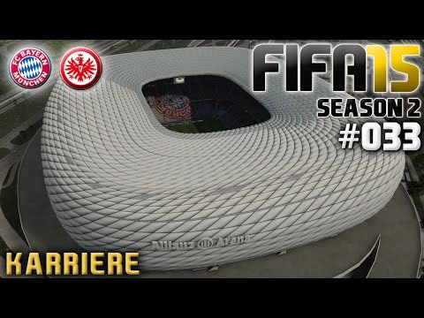 FIFA 15 KARRIERE SEASON 2 #033: FC Bayern München vs. Eintracht Frankfurt «» Let's Play FIFA 15