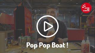 Le Pop Pop Boat