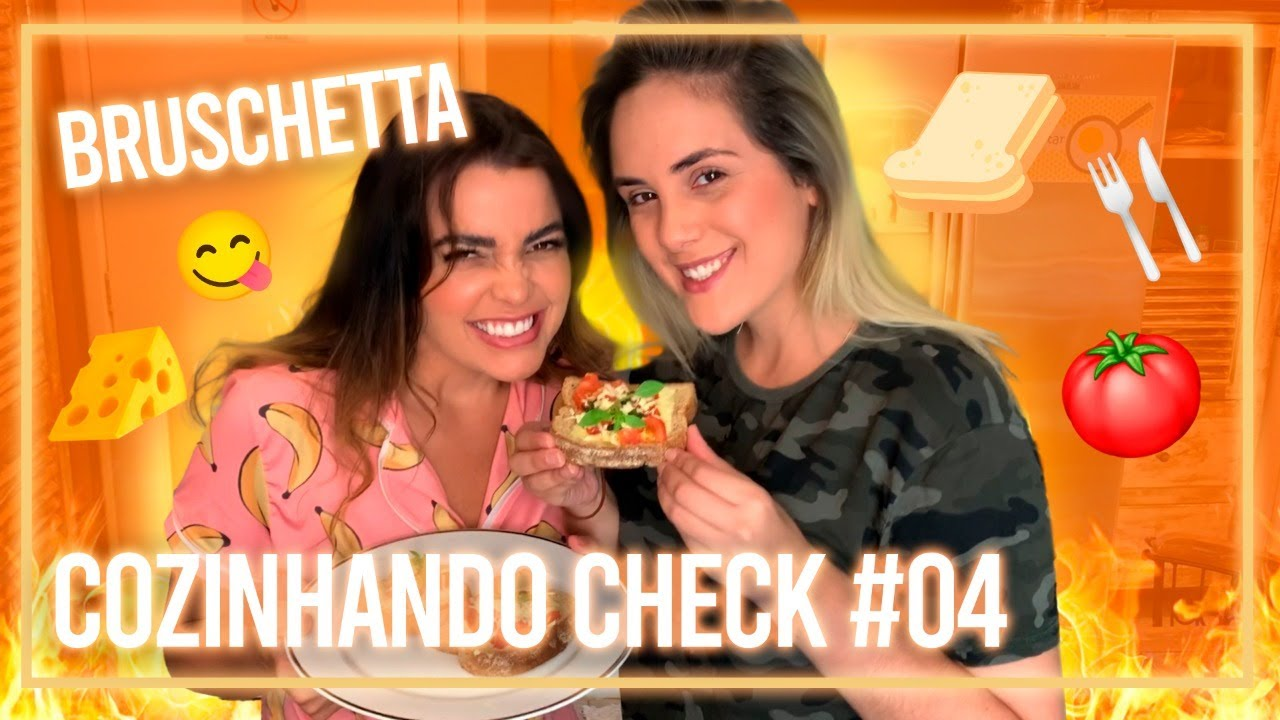COZINHANDO CHECK #04 - Bruschetta