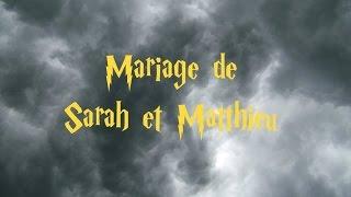 Teaser : Mariage Sarah et Matthieu