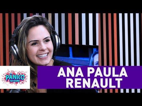 Ana Paula Renault - Pânico - 29/07/16
