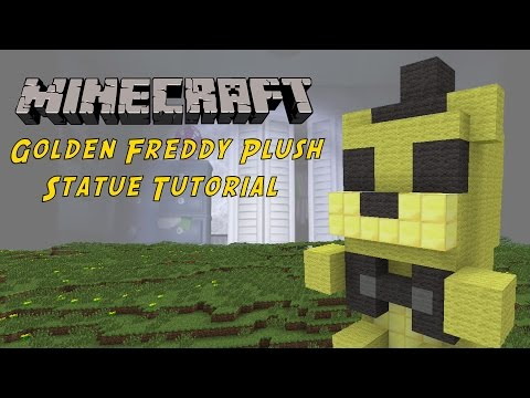 Minecraft Tutorial: Golden Freddy Plush Toy (Five Night's At Freddy's) Statue
