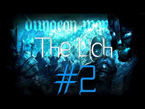 ★Dungeon World - Living Story: The Lich - Part 2★