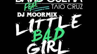 David Guetta ft Taio Cruz- Litlle bad girl