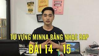 Học tiếng Nhật qua bài hát - Học từ vựng minna N5 bài 14 -15 bằng nhạc rap