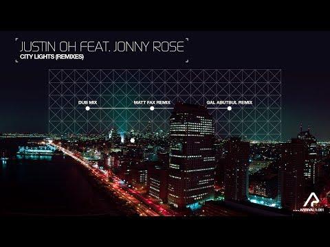 Justin Oh feat. Jonny Rose - City Lights (Matt Fax Remix) [Silk Music]