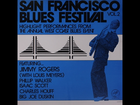 Isaac Scott, Charles Houff, Big Joe Duskin, Phillip Walker - San Francisco Blues Festival