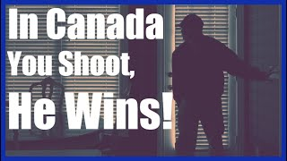 Canadians Have ZERO Rights To Self Defence - Home Invasion Victim Charged With Attempted Murder!