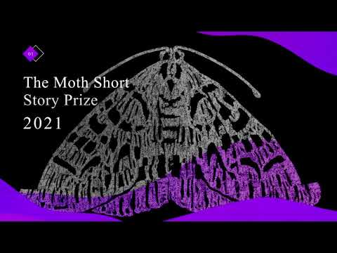 The Moth Short Story Prize 2021