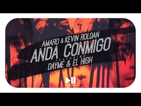 Anda Conmigo - Dayme & El High Feat Amaro, Kevin Roldan (Too Fly) (Video Lyric)