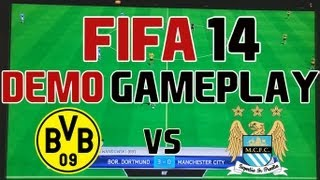 FIFA 14 FULL DEMO GAMEPLAY  #2 - Dortmund vs City - Gamescom 2013 - Xbox 360