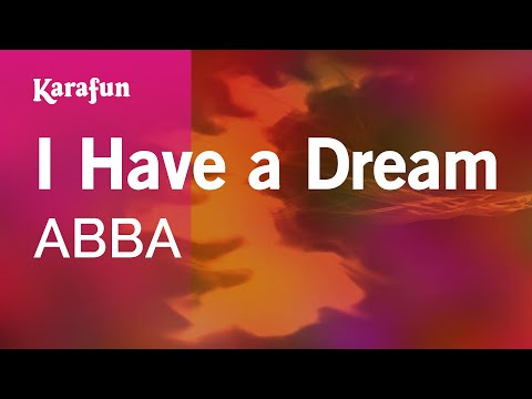 Karaoke I Have a Dream - ABBA *