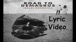 Israel Houghton - Promise Keeper ft. Travis Greene (LYRICS)