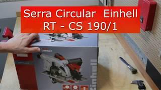 Review da Serra Circular Einhell RT - CS 190/1