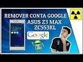 Remover Conta Google - ASUS Z3 MAX - ZC553KL (BY PASS FRP ASUS Z3 MAX)