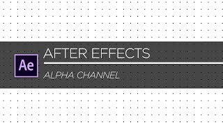 After Effects Alpha Channel