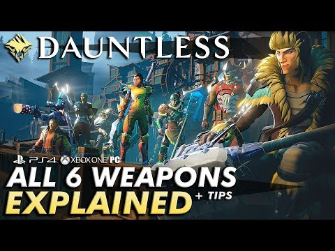 Dauntless – WEAPONS EXPLAINED + TIPS | A Guide To Which Fits Your Playstyle Best