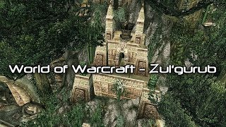 World of Warcraft - Zul'gurub