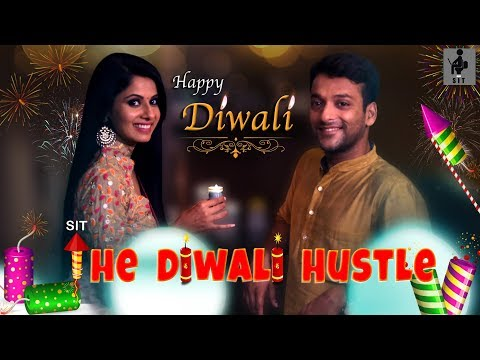 SIT | The Better Half | THE DIWALI HUSTLE| EP 07
