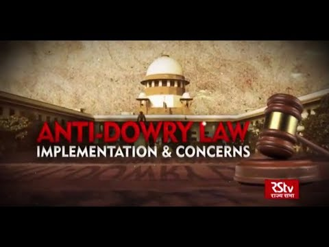 The Pulse - Anti-Dowry Law : Implementation & Concerns