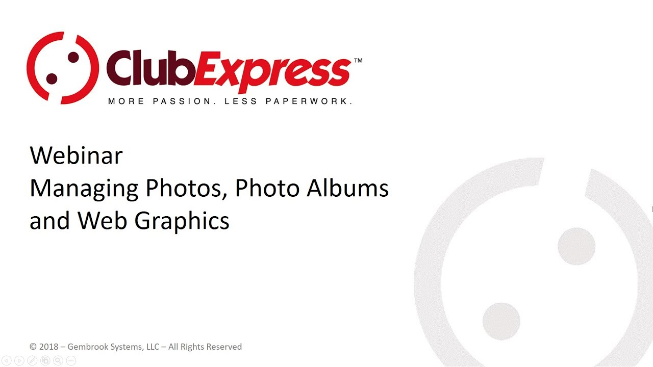 ClubExpress - Webinar - Managing Photos, Photo Albums and Web Graphics