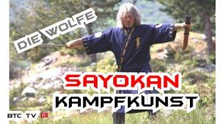 """Kampfkunst SAYOKAN """"Der Weg des Kriegers"""" - """"Die Geschichte des Wolfes"""""""
